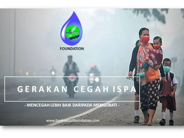 gerakan cegah ISPA by Banksasuci