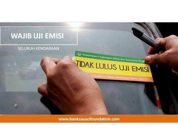 uji emisi kendaraan secara berkala by Banksasuci